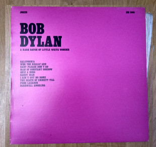 Bob Dylan / A rare batch of litlle white wonders