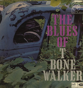 T-Bone Walker ‎– The Blues Of T-Bone Walker