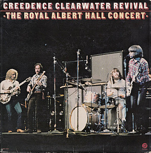 Creedence Clearwater Revival ‎– The Royal Albert Hall Concert