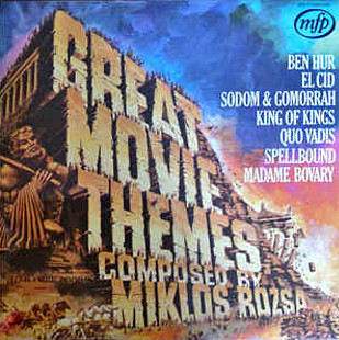 Great Movie Themes Composed By Miklos Rozsa
