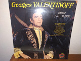 Georges Valentinoff''CHANTE I AME RUSSE