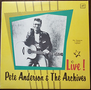Pete Anderson and The Archives - Live!