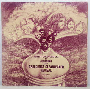 "Jeronimo And Creedence Clearwater Revival – Spirit Orgaszmus LP 12""(Прайс 31565)"