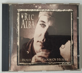 RIK ALBA Holes In The Floor Of HEAVEN. CD №7014700022 ОРИГИНАЛ! 1992
