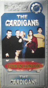 THE CARDIGANS - Live In London