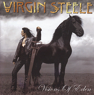 Virgin Steele ‎– Visions Of Eden (Альбом 2006 года)