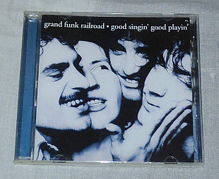 Компакт-диск Grand Funk Railroad - Good Singin' Good Playin'
