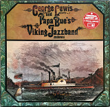 George Lewis And Papa Bue's Viking Jazzband – George Lewis And Papa Bue's Viking Jazzband