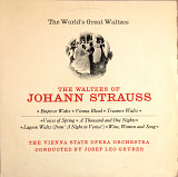 Johann Strauss - The Vienna State Opera Orchestra Conducted By Josef Leo Gruber – The Waltzes Of Joh