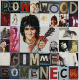 Ron Wood ‎– Gimme Some Neck (USA)