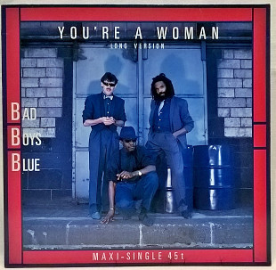 Bad Boys Blue (You' Re A Woman) 1985. (LP). 12. Vinyl. Пластинка. Germany.