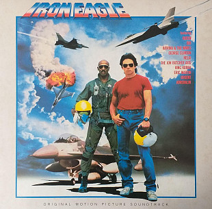 Iron Eagle (Original Motion Picture Soundtrack) (QUEEN, DIO, George Clinton and others)