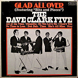 The Dave Clark Five ‎– Glad All Over