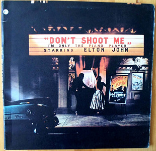 Elton John ‎– Don't Shoot Me I'm Only The Piano Player