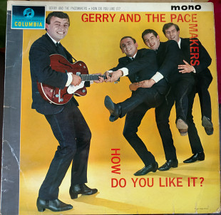 Gerry And The Pacemakers-How Do You Like It 1963 (UK 1st Press) [EX- / VG+]