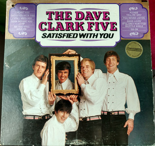 The Dave Clark Five-Satisfied With You 1967 (US) [EX- / VG+]