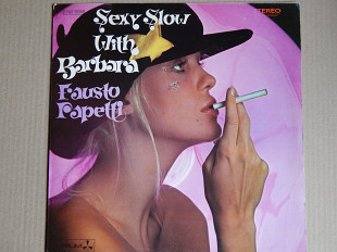 Fausto Papetti ‎– Sexy Slow With Barbara (Durium ‎– 2 C 062-92319, France) NM-/NM-
