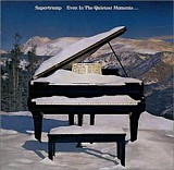 Supertramp - Even In The Quietest Moments... HOLL . EX/EX