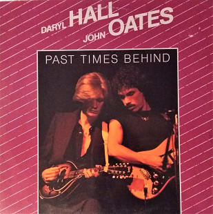 Daryl Hall John Oates Past Times Behind