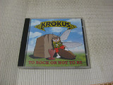 KROKUS / to rock or not to be / 1995