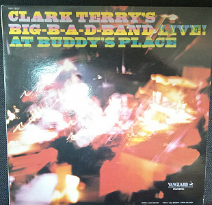 АКЦИЯ! ClarK Terry`s big bad band-Live at Buddy`s Place-NM-\EX+USA-Vanguard