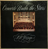 101 Strings – Concerto Under The Stars