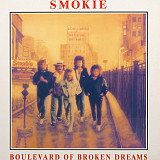 Smokie Boulevard Of Broken Dreams
