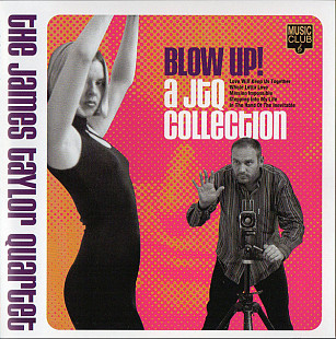Фирма The James Taylor Quartet ‎– Blow Up! A JTQ Collection