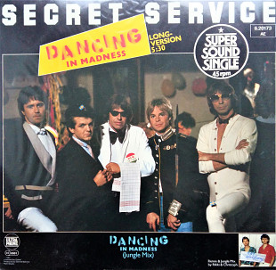Dancing In Madness Secret Service Super Sound Single 45RPM