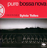 Sylvia Telles ‎– Pure Bossa Nova - A View On The Music Of Sylvia Telles