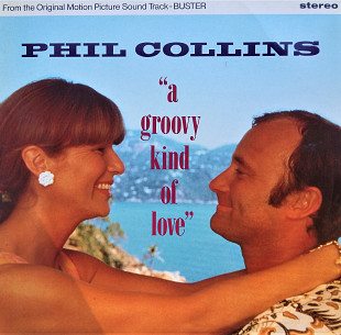 Phil Collins A Groovy Kind Of Love 45RPM